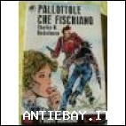 PALLOTTOLE CHE FISCHIANO (188) - CHARLES N. HECKELMANN