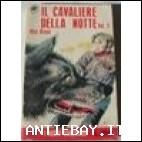IL CAVALIERE DELLA NOTTE - VOL.2 - MAX BRAND - I NUOVI