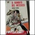 IL BANDITO DEL MESSICO - JULIAN LINLEY - I NUOVI SONZO